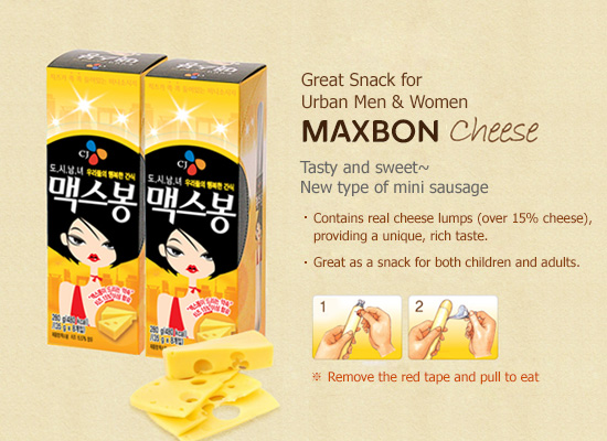 Great Snack for Urban Men and Women MAXBON Cheese. Tasty and sweet~ New type of mini sausage. Contains real cheese lumps (over 15% cheese), providing a unique, rich taste. Great as a snack for both children and adults.